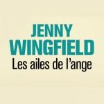 Les ailes de l'ange - Jenny Wingfield