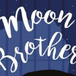 [Le podcast version texte] Sauvages #3 : Moon Brothers - Sarah Crossan (focus)