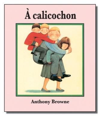 """Résultat de recherche d'images pour """"a calicochon anthony browne"""""""