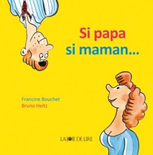 """Résultat de recherche d'images pour """"si papa si maman"""""""